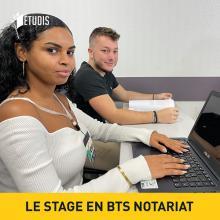 BTS Notariat : « Penser stage ».